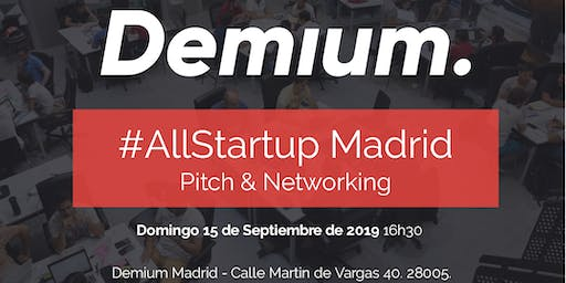Pitch & Network #AllStartup Madrid