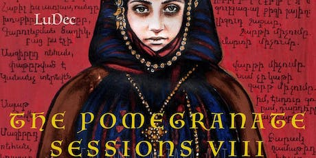 The Pomegranate Sessions VIII - The Pomegranate Sessions returns for their tickets