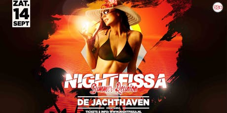 NIGHTFISSA 16+ 'Summer Reunion' || De Jachthaven . Kwintsheul tickets