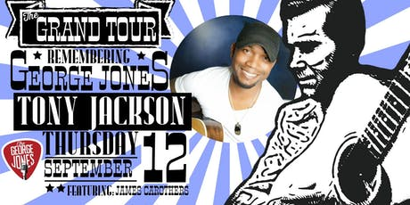 Remembering George Jones Tribute Concert Feat. Tony Jackson tickets