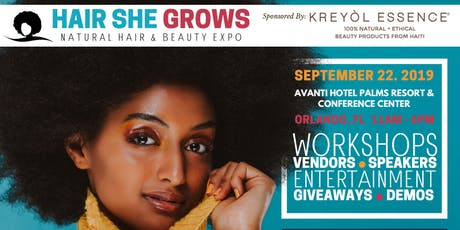 Hair She Grows Natural Hair and Beauty Expo tickets