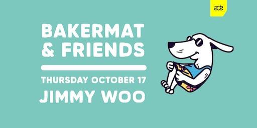 Bakermat & Friends - ADE SPECIAL