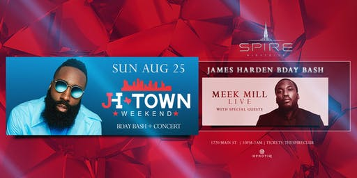 JH Weekend w/ Meek Mill / Sunday August 25th / Spire
