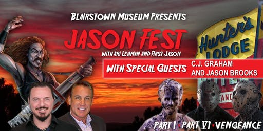 Jason Fest w/ Ari Lehman & First Jason
