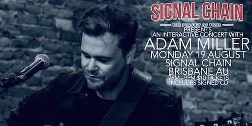 Adam Miller Interactive Concert - Signal Chain Guitar Boutique Brisbane