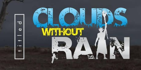 CLOUDS WITHOUT RAIN tickets