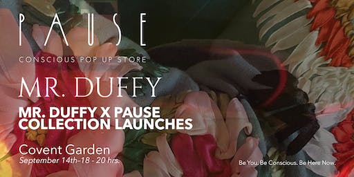 MR DUFFY COLLECTION LAUNCHES AT PAUSE LONDON FASHION WEEK