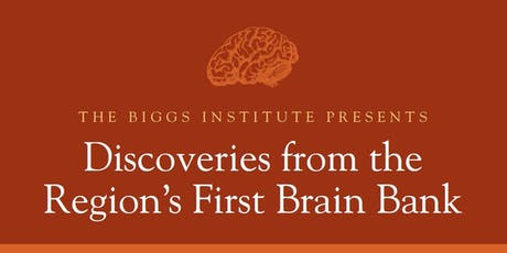 Discoveries from the Region's First Brain Bank tickets