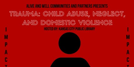 Impact Series: Trauma: Child Abuse, Neglect, and Domestic Violence tickets