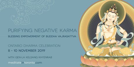 Ontario Dharma Celebration 2019 - Vajrasattva Empowerment tickets