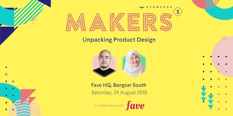 Stampede Makers #3 Unpacking Product Design tickets