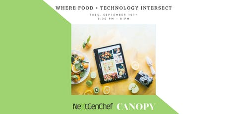 NextGenChef Talks: Where Food and Technology Intersect tickets