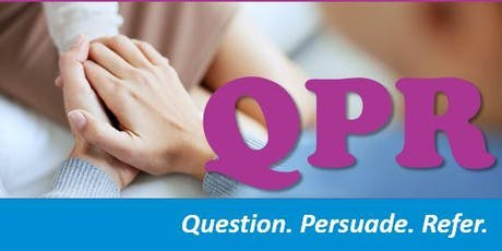 Question, Persuade, Refer - Learn How to Save a Life Life Network 2019 tickets