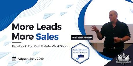 More Leads, More Sales Facebook For Real Estate WorkShop tickets