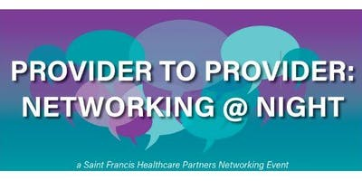 SFHCP Provider to Provider: Networking @ Night