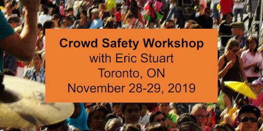 Crowd Safety Workshop - Toronto