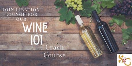 Sip & Graze Presents a Libation Lounge Wine 101 Event tickets