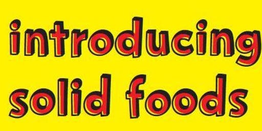 Introduction to solid foods workshop