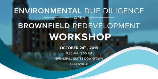 Environmental Due Diligence & Brownfield Redevelopment Workshop- Greenville