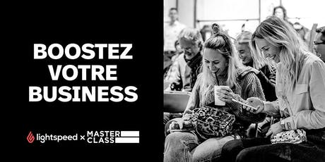 Masterclass: Boostez votre Business tickets