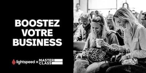 Masterclass: Boostez votre Business