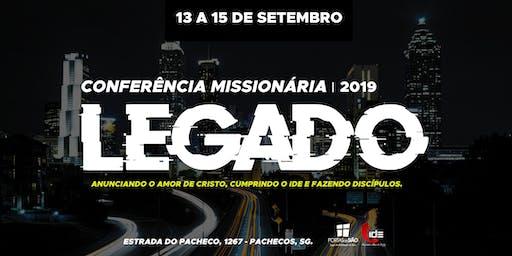 Conferência Missionária - LEGADO