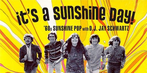 It's A Sunshine Day with DJ Jay Schwartz