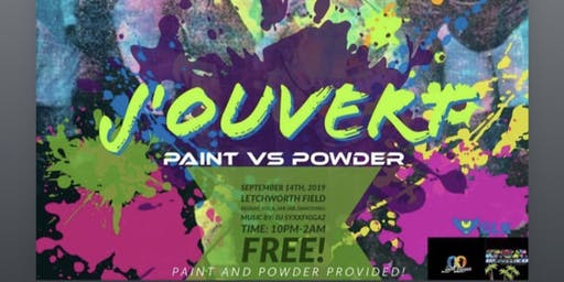 J'OUVERT PAINT VS POWDER