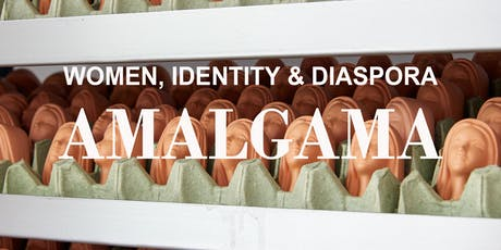 Amalgama. Women, Identity & Diaspora tickets