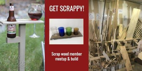 Get Scrappy! MakeHaven Member Build (MakeHaven member event) tickets