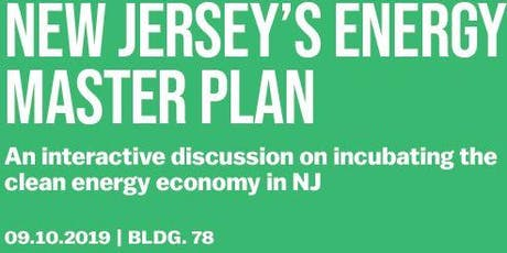 NJ'S EMP :An interactive discussion on incubating the clean energy economy tickets