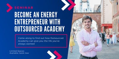 Become an Energy Entrepreneur with Outsourced Academy