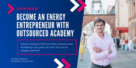 Become an Energy Entrepreneur with Outsourced Academy tickets