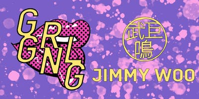 GRL GNG - JIMMY WOO