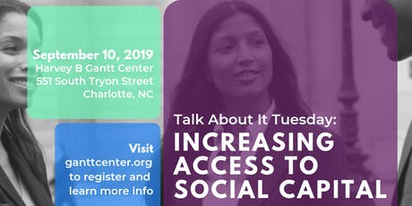 Talk About It Tuesday- Increasing Access To Social Capital tickets