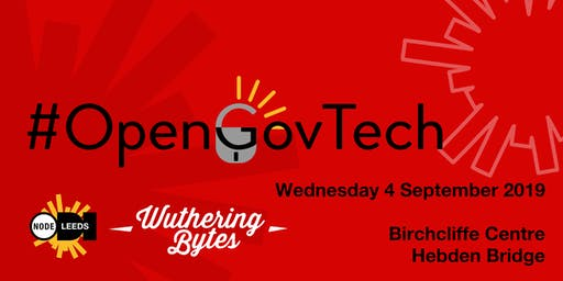#OpenGovTech Launch at Wuthering Bytes