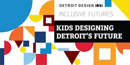 Our Neighborhood: Kids Designing Detroit's Future
