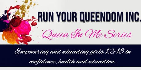 Queen In Me Series (Part 2) tickets