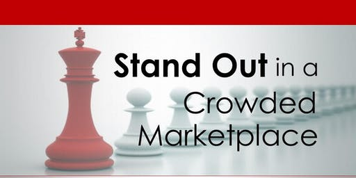 Stand Out in a Crowded Marketplace