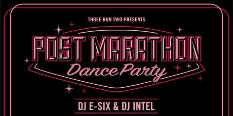 Three Run Two Presents: Post-Marathon Dance Party (2019) tickets