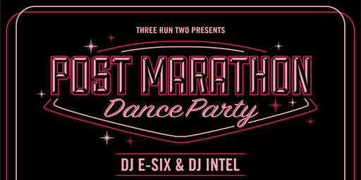 Three Run Two Presents: Post-Marathon Dance Party (2019)