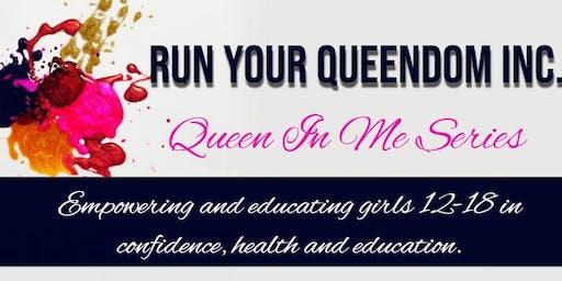 Queen In Me Series (Part 3)