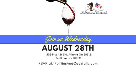 Politics & Cocktails: August Happy Hour tickets