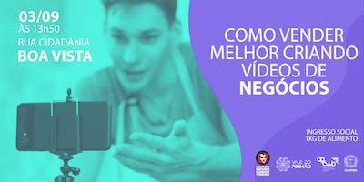 Como vender melhor criando vídeos de negócios