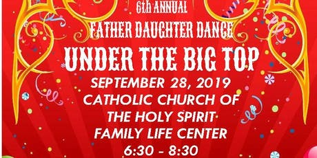 Catholic Church of the Holy Spirit 6th Annual Father-Daughter Dance tickets