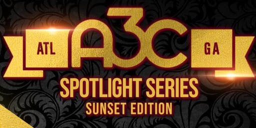 "A3C Spotlight Series ""Sunset Edition"" w HipHopWeekly, Mass Appeal, EMPIRE +"
