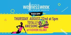 """Wellness Week Kick-Off Event """"Throwback Thursday"""""""
