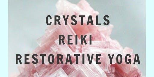 Crystals, Reiki & Restorative