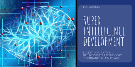 YOUR NEXT BREAKTHROUGH – SUPER INTELLIGENCE DEVELOPMENT For Adults  tickets