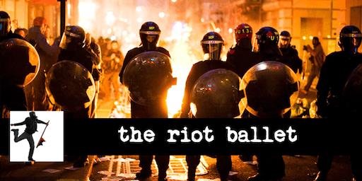 The Riot Ballet